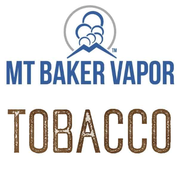 Mt Baker Vapor Custom Shortfills Tobacco